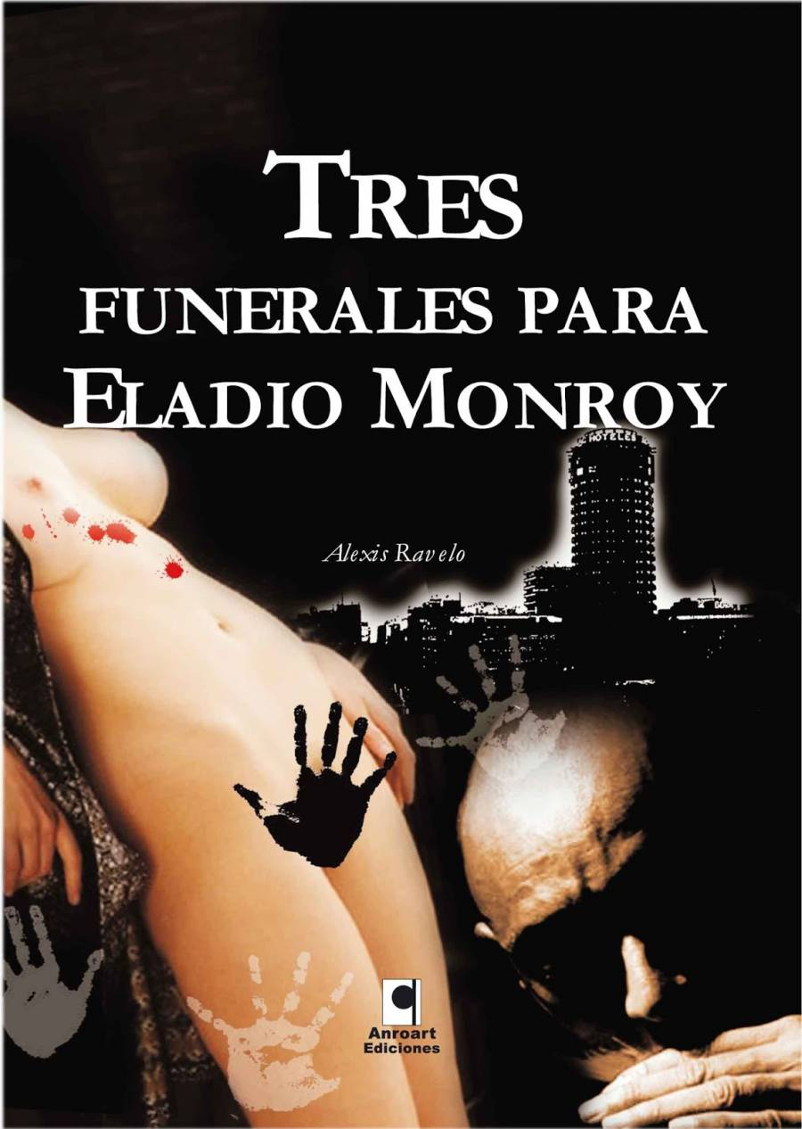 tres-funerales-para-eladio-monroy.